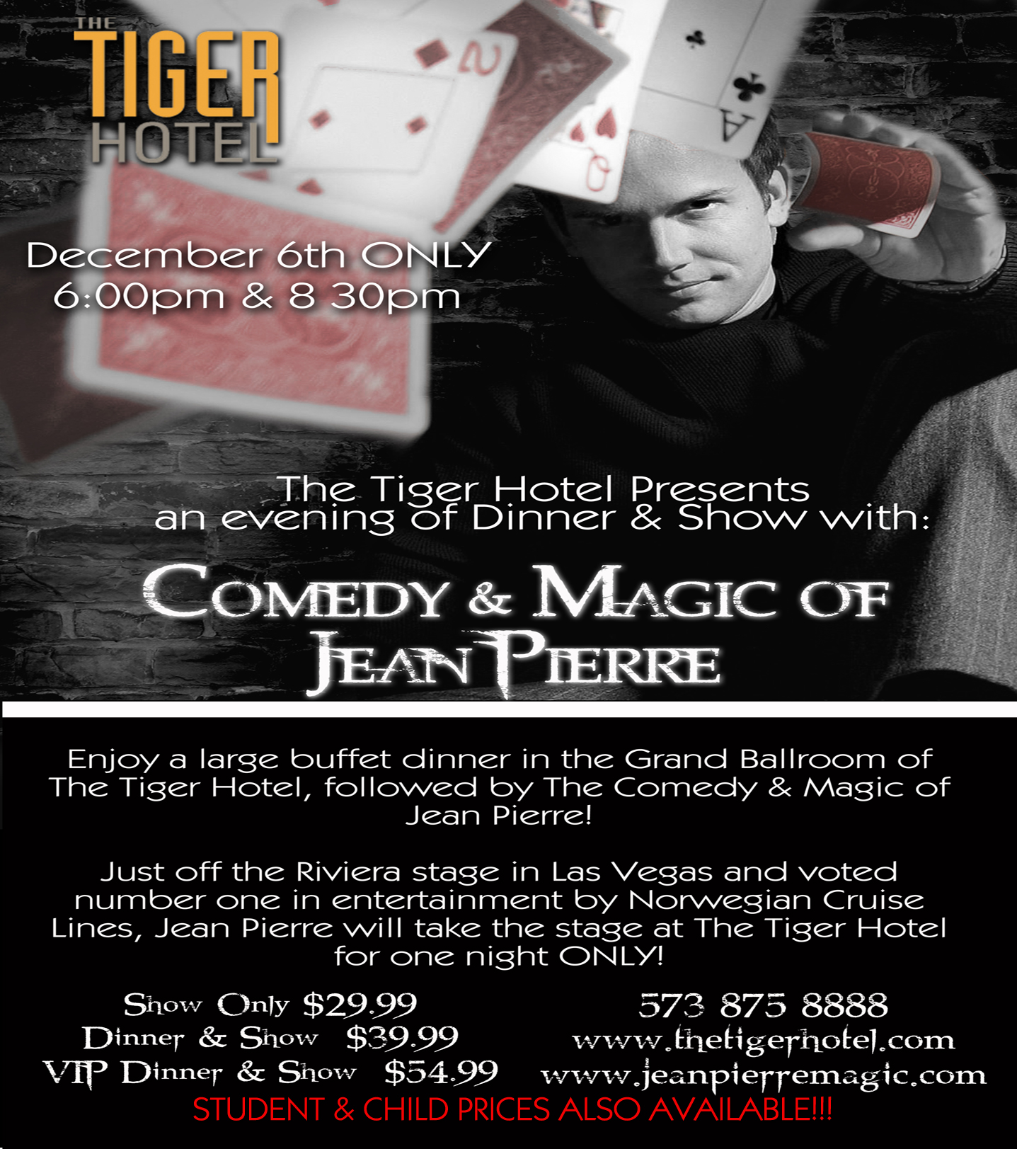 tickets for comedy magic of jean pierre in columbia from. Black Bedroom Furniture Sets. Home Design Ideas
