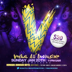 'V' Vodka All Inclusive MLK Weekend