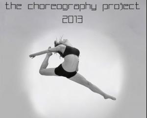 The Choreography Project 2013