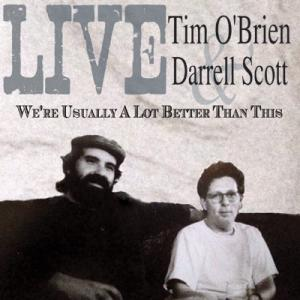 Tim O'Brien & Darrell Scott