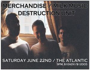 MERCHANDISE, MILK MUSIC, DESTRUCTION UNIT