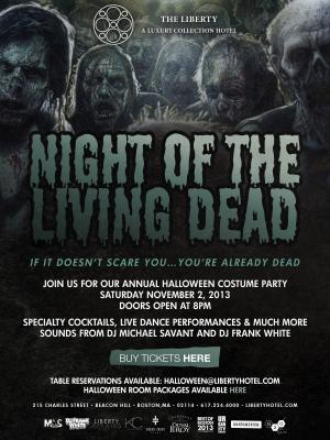 The Liberty Hotel Presents: Night of The Living Dead