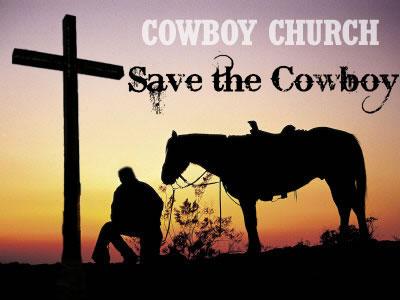 Cowboy church sunday morning 10am