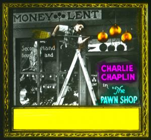 Silents, Please!  Charlie Chaplin in The Pawnshop
