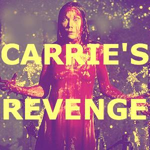 Carrie's Revenge: Our Annual Celebration of Flops