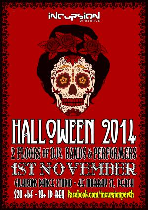 Incursion presents: Halloween 2014