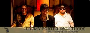 Jeremy Porter and The Tucos w/ Nels Dovre