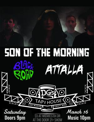 Son of the Morning, Black Road & Attalla