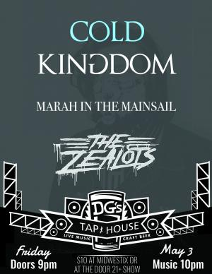 Cold Kingdom, Marah in The Mainsail & The Zealots