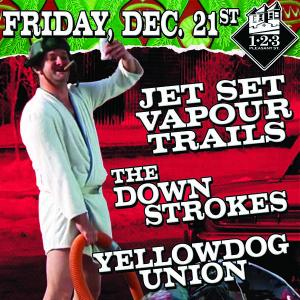 Jet Set Vapour Trails, Ghost Road, The Downstrokes, Yellowdog Union