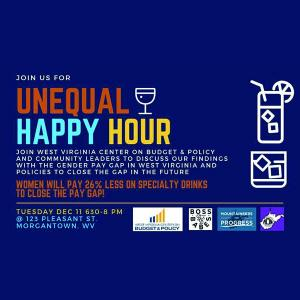Boss Babes WV‎Unequal Happy Hour: Findings on the Gender Pay Gap in WV
