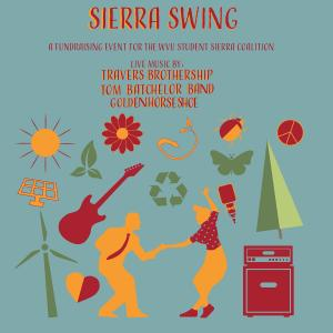 Sierra Swing w/ Goldenhorseshoe, Travers Brothership, Tom Batchelor Band