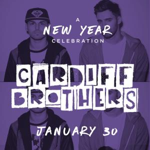 The Cardiff Brothers w/  Ha$h, Ghandiii, Catching Zzz, YP Dev, Younginable, Yo It's D presented by ITMG