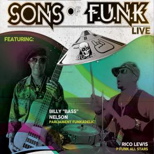 SONS of FUNK feat members Parliament and P-Funk All Stars w/ DJ Strizy Funk Set