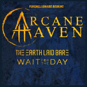 Arcane Haven, The Earth Laid Bare, Wait for the Day