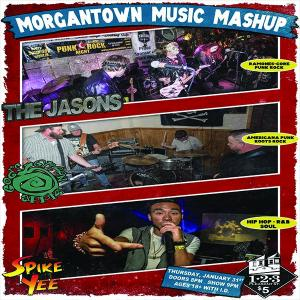 Morgantown Music Mash Up w/ The Jasons, God's Green Apples, Spike Yee