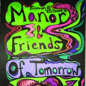 The Manor & Friends w/ Of Tomorrow