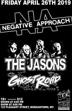 Negative Approach, The Jasons, and Ghost Road