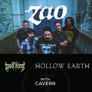 ZAO w/ Wolf King, Hollow Earth, Cavern