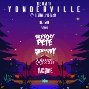 Road to Yonderville Music & Arts Festival feat Sketchy Pete, Sewerboy, Voodoo Circuit, Max Stone