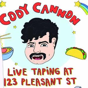Cody Cannon (live comedy taping) w/ Lawton Parnell hosted by Noah Basden