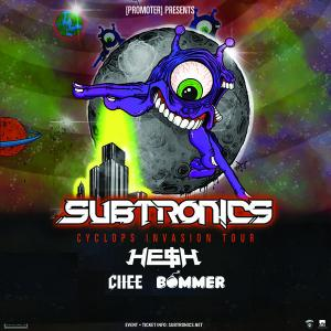 Subtronics Cyclops Invasion w/ He$h, Chee, Bommer, Level Up