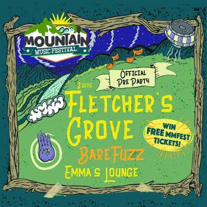 The Official Mountain Music Fest PreParty feat Fletcher's Grove, Bare Fuzz, Emma's Lounge