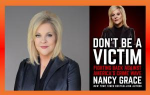 Nancy Grace, Don't Be a Victim