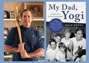 Dale Berra, My Dad, Yogi