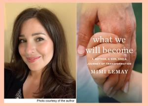 Mimi Lemay, What We Will Become