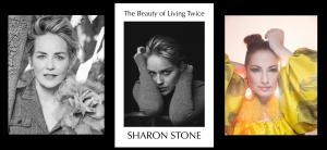Sharon Stone, The Beauty of Living Twice