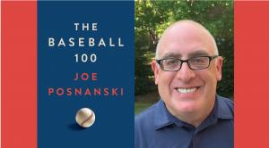 Joe Posnanski: The Baseball 100