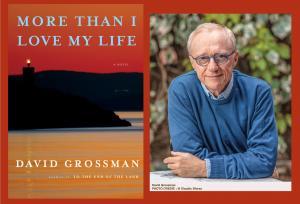 David Grossman, More Than I Love My Life: A Novel