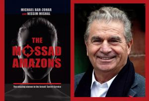 MIchael Bar-Zohar, The Mossad Amazons
