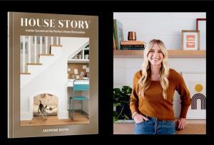 Jasmine Roth, House Story