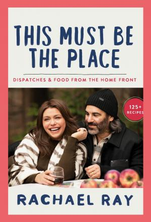 Rachael Ray: This Must Be the Place