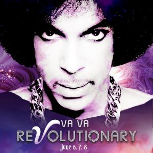 Va Va ReVolutionary: A Celebration of Prince