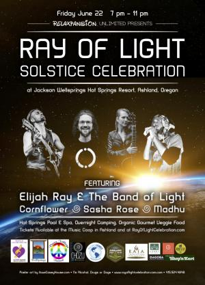 Ray of Light Solstice Celebration: Elijah Ray, Sasha Rose, Cornflower, Madhu