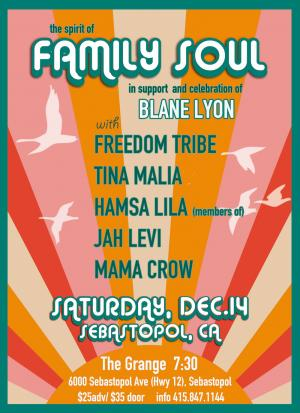 Benefit for Blane Lyon: The Spirit of Family Soul w/Tina Malia, Freedom Tribe, Jah Levi, Mama Crow +