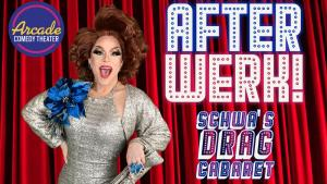 After Werk! Schwa's Drag Cabaret
