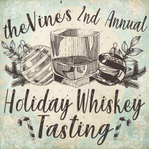 Mike's 2nd Annual Holiday Whiskey Tasting!