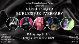 Naked Things 3: Burlesque-iversary