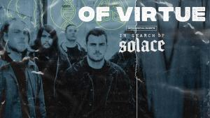 Of Virtue ~ In Search of Solace