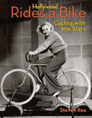 Book Talk: Hollywood Rides a Bike