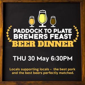 Paddock To Plate Brewers Feast