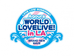 [AX 2019] Love Live! Sunshine!! Aqours World LoveLive! in LA ~Brand New Wave~