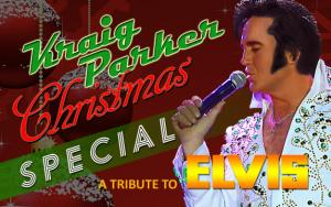 Kraig Parkers Christmas Special–Tribute to Elvis