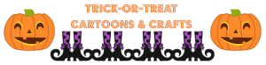 Trick-or-Treat Cartoons and Crafts