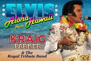 Elvis - Aloha from Hawaii starring Kraig Parker
