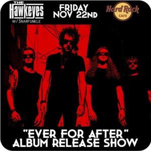 The Hawkeyes Album Release Event